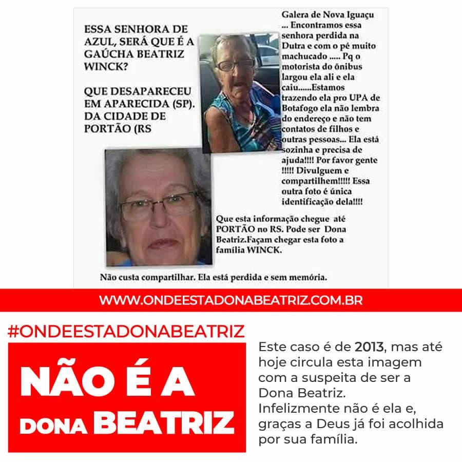 Este caso é de 2013, mas até hoje circula esta imagem com a suspeita de ser a Dona Beatriz. Infelizmente não é ela e, graças a Deus já foi acolhida por sua família. #ONDEESTADONABEATRIZ